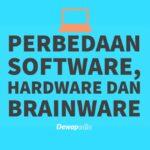 Contoh Perbedaan Software, Hardware Dan Brainware 8